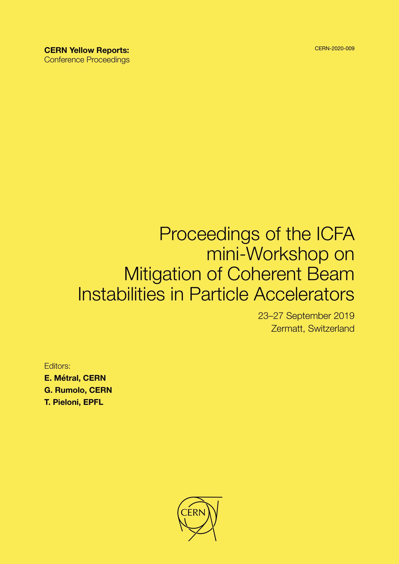 View Vol. 9 (2020): Proceedings of the ICFA mini-Workshop on Mitigation of Coherent Beam Instabilities in Particle Accelerators, Zermatt, Switzerland, 23–27 September 2019