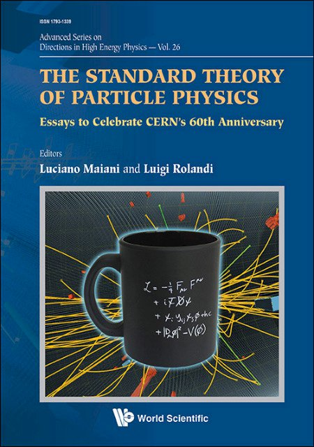 View Vol. 2 (2016): The standard theory of particle physics: essays to celebrate CERN's 60th anniversary